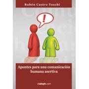 Apuntes para una comunicación humana asertiva