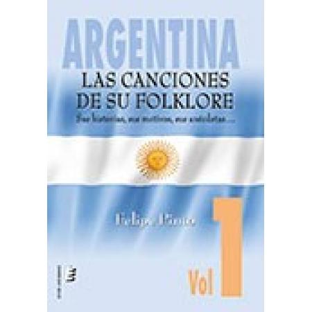 Argentina. Las canciones de su folklore