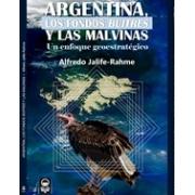 Argentina, los fondos buitres y las Malvinas: un enfoque geoestratégico
