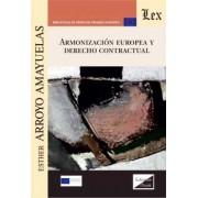 Armonización europea y derecho contractual