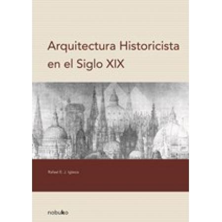 Arquitectura historicista en el siglo XIX