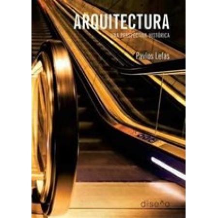 Arquitectura. Una perspectiva historica