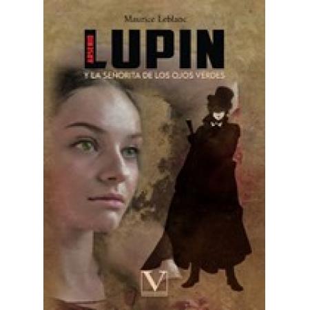 Arsenio Lupin y la señorita de los ojos verdes