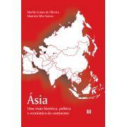 Ásia: Uma visão histórica, política e econômica do continente