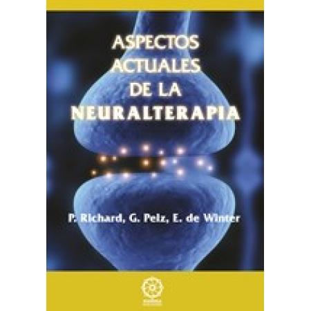 Aspectos actuales de la Neuralterapia