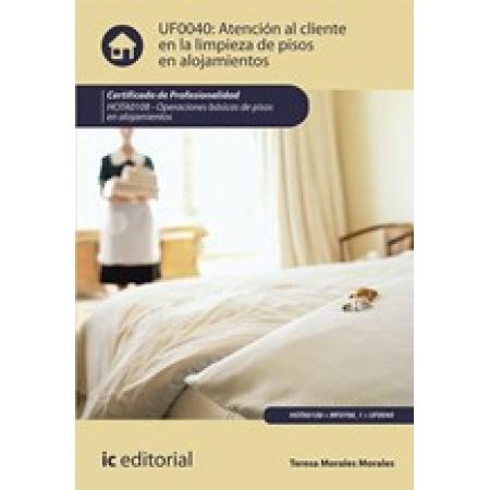 Atención al cliente en la limpieza de pisos en alojamientos. HOTA0108 - Atención al cliente en la limpieza de pisos en alojamientos