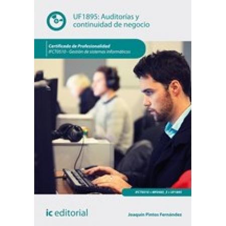 Auditorías y continuidad de negocio. IFCT0510 - Gestión de sistemas informáticos