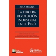 Aula Magna. La tercera revolución industrial en el Perú
