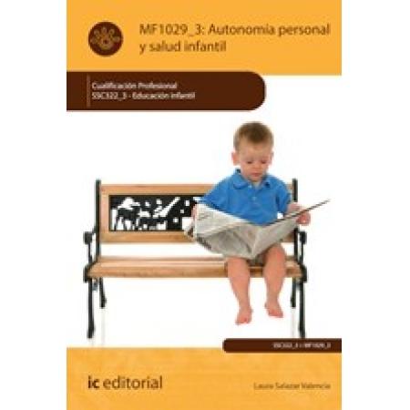 Autonomía Personal y Salud Infantil. SSC322_3 - Educación Infantil