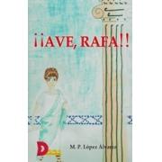 Ave, Rafa