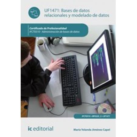 Bases de datos relacionales y modelado de datos. IFCT0310 - Administración de bases de datos
