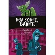 Boa Sorte, Dante