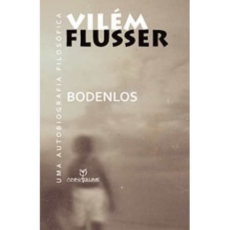 Bodenlos: Uma Autobiografia Filosófica