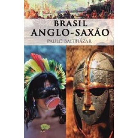 Brasil Anglo-saxão