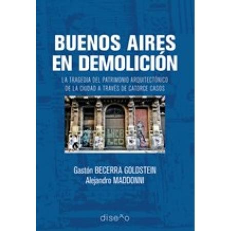 Buenos Aires en demolición