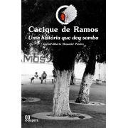 Cacique de Ramos: Uma História que deu Samba