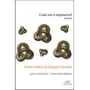 Cada Vez o Impossível: Derrida