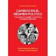 Cambios en el régimen político y su impacto sobre la política exterior peruana