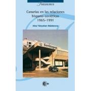 Canarias en las relaciones hispano-sovieticas 1965-1991