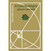 A Casa Ecológica,