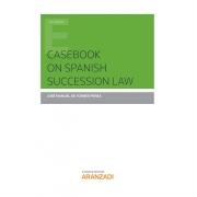 Casebook on Spanish Succession Law
