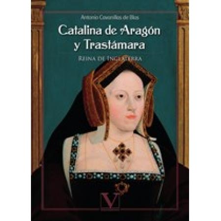 Catalina de Aragón y Trastámara