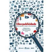 Ciberpublicidade: Discurso, experiência e consumo na cultura transmidiática
