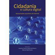 Cidadania e cultura digital: Apropriações populares da Internet
