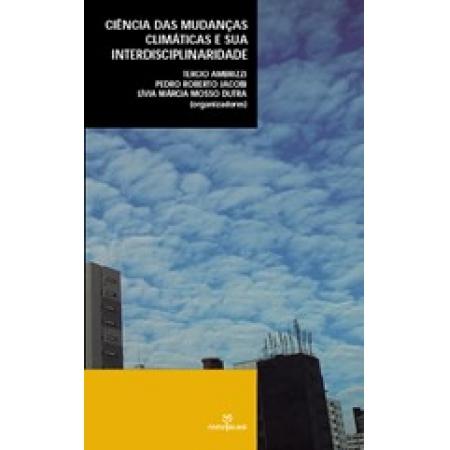 Ciência das Mudanças Climáticas e sua Interdisciplinaridade