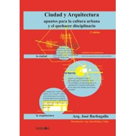 CIUDAD Y ARQUITECTURA 2* edición