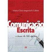 Comunicação escrita: A busca do texto objetivo