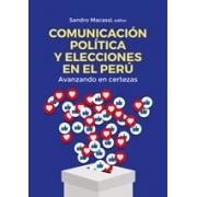Comunicación política y elecciones en el Perú. Avanzando en certezas