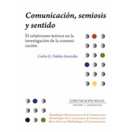Comunicación, semiosis y sentido