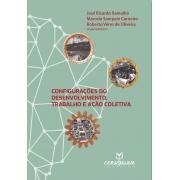 Configurações do desenvolvimento, trabalho e ação coletiva