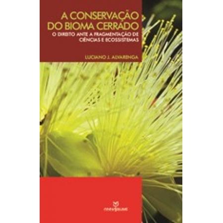 Conservação do Bioma Cerrado, A