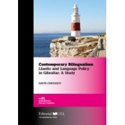 Contemporary Bilingualism. Llanito and Language Policy in Gibraltar: A Study