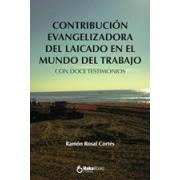 Contribución evagelizadora del laicado en el mundo del trabajo