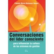 Conversaciones del líder consciente para influenciar la cultura de los sistemas de gestión