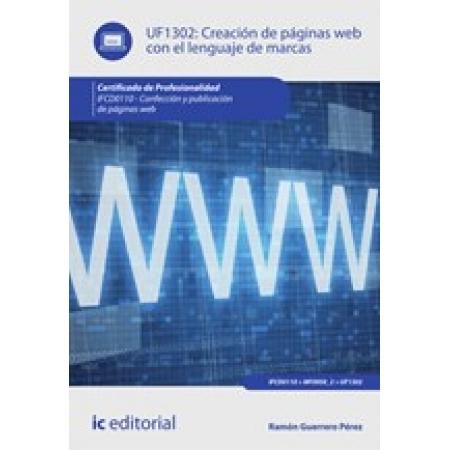 Creación de páginas web con el lenguaje de marcas. IFCD0110 - Confección y publicación de páginas web