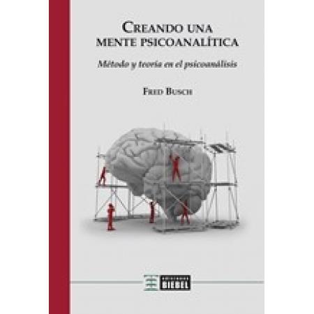 Creando una mente psicoanalítica