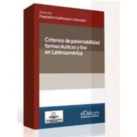 Criterios de Patentabilidad Farmacéuticas y Bio en Latinoamerica