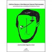 Crítica Social e História da Língua Portuguesa: Uma Leitura das Comédias de Martins Pena