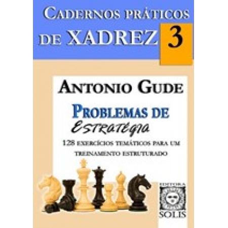 Cuadernos Practicos de Ajedrez 3 - Problemas de Estrategia