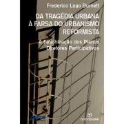 Da Tragédia Urbana À Farsa do Urbanismo Reformista: a Fetichização dos Planos Diretores Participativos