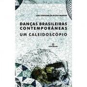 Danças brasileiras contemporâneas: um caleidoscópio