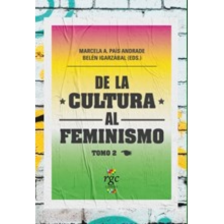 De la cultura al feminismo (Tomo 2)