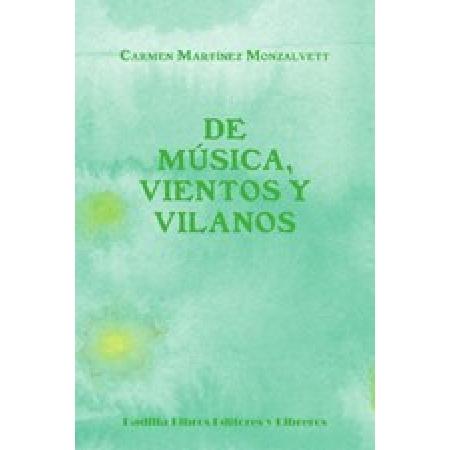 De música, vientos y vilanos