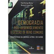 Democracia pós- desenvolvimento e gestão de bens comuns : perspectivas da América Latina e do Caribe