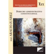 Derecho administrativo constitucional