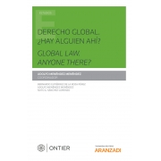 Derecho Global: ¿Hay alguien ahí? Global Law. Anyone there?
